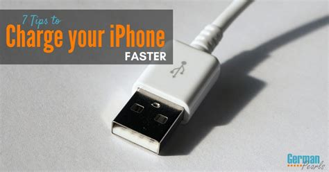 how to get iphone to charge faster 7 tips for how to charge your iphone faster german pearls