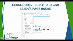 google docs insert and remove page break youtube With google docs delete unwanted page