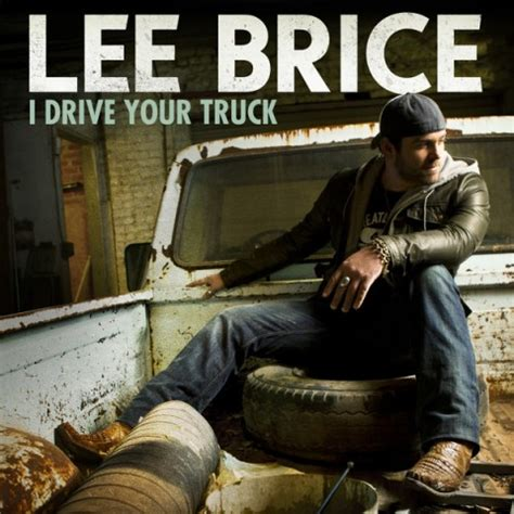 single review  drive  truck lee brice