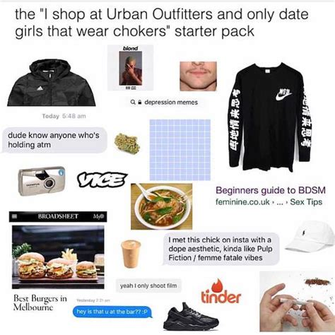 Starter Pack Memes - the quot i shop at urban outfitters and only date girls who wear chokers quot starter pack starterpacks