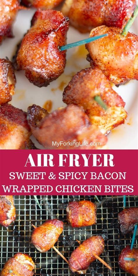 bacon air chicken fryer wrapped bites spicy sweet recipe recipes oven