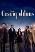 The Cosmopolitans (TV) (2014) - FilmAffinity