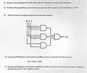 Solved  1  Create A Circuit Diagram For And  Or  And Not O