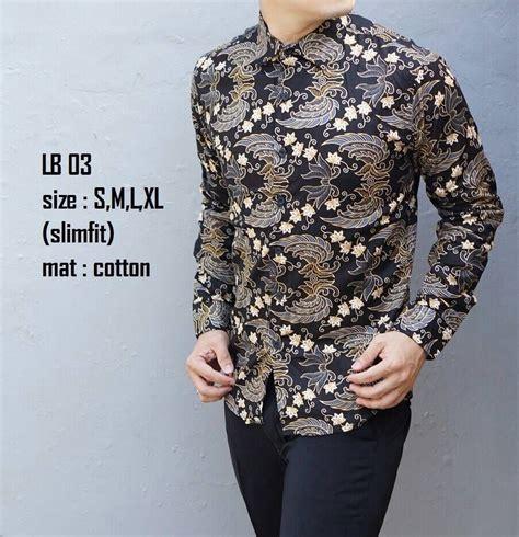 jual baju batik pria slim fit modern lengan panjang lb03 limited rp 150 000 s fashion di