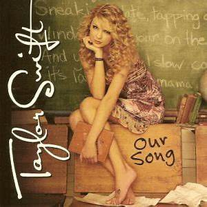 Our Song (Taylor Swift song) - Wikipedia