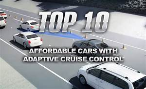 Adaptive Cruise Control : top 10 affordable cars with adaptive cruise control news ~ Medecine-chirurgie-esthetiques.com Avis de Voitures