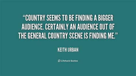Keith Urban Quotes About Life Quotesgram. Friendship Quotes With Pictures Free Download. Christmas Vacation Quotes Clark Rant. Love Quotes For Him En Francais. Just Crush Quotes. Movie Quotes Rain. Christian Quotes Elisabeth Elliot. Quotes About Strength Dealing With Death. Friday Quotes Break Yourself Fool