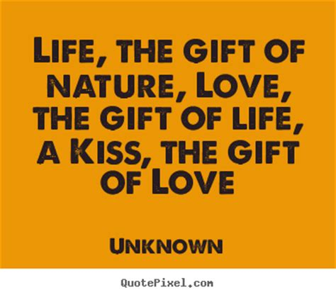 quotes  love life  gift  nature love