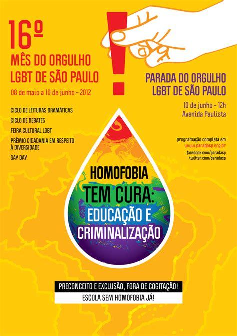 Vale muito conhecer o passado para entender como chegamos ao presente. Passageiro do Mundo: Cartaz da 16ª Parada LGBT de São ...
