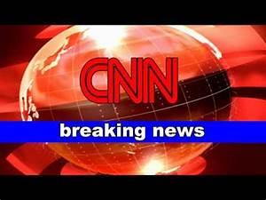 CNN Breaking news - YouTube