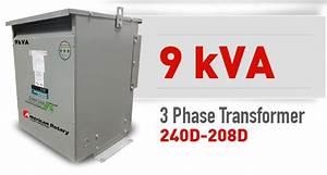 9 Kva 240d  208d Volt Primary To 208d  240d Volt Secondary 3