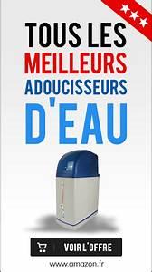 Adoucisseur D Eau Comap : l 39 adoucisseur d eau ionique guide d 39 achat adoucisseur d 39 eau ~ Nature-et-papiers.com Idées de Décoration