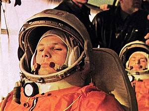 50 YEARS AGO TODAY: Yuri Gagarin Was The First Man In ...