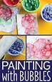 Art Activities for Kids: Painting with Bubbles - Early ...