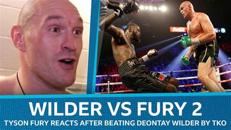 Deontay Wilder vs Tyson Fury 2: Fury reacts after stopping ...