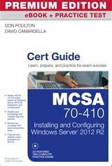 Mcsa 70410 Cert Guide R2 Premium Edition Ebook And