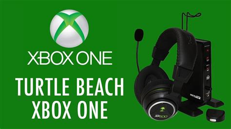 Turtle Beach With Xbox One Xp 500 Youtube