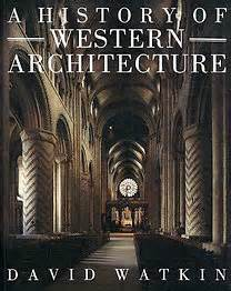 David Watkin A History Of Western Architecture Bookline