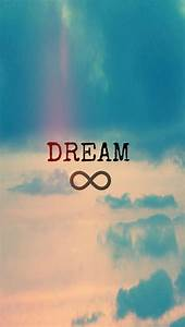 Dream infinity. Tap to see more iPhone Quote Wallpapers ...