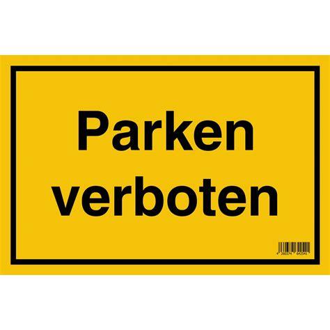 schild parken verboten schild quot parken verboten quot 20 cm x 30 cm kaufen bei obi