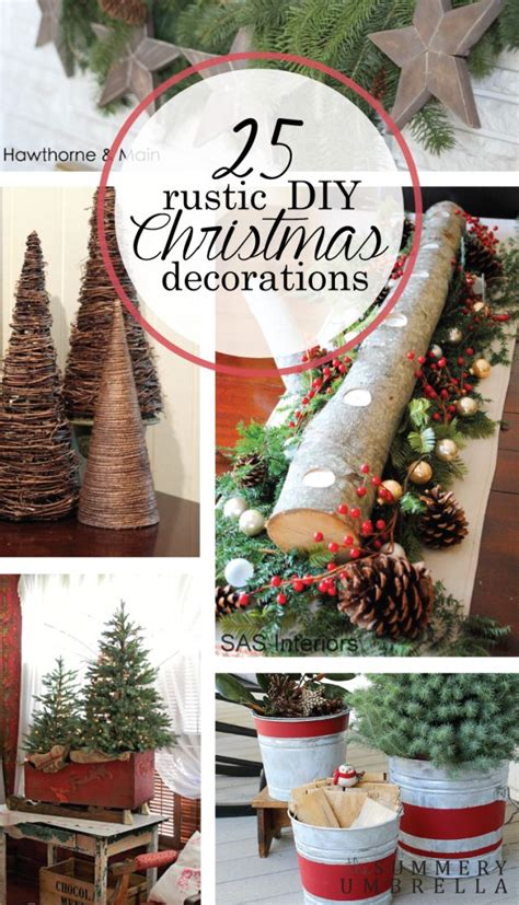 rustic diy christmas decorations youll love  create