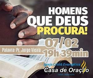 Homens que Deus procura! - IGREJA CASA DE ORAÇÃO CEHAB