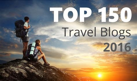 Top 150 Travel Blogs 2016