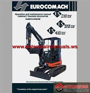 Eurocomach Campact Tracked Excavator Es 28zt Es35zt Es40zt Operation And Maintenance Manual