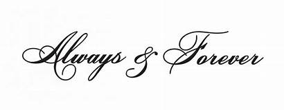 Always Forever Quotes Tattoo Tattoos Alway Alwaysandforever