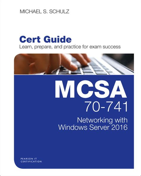 Schulz, Mcsa 70741 Cert Guide Networking With Windows