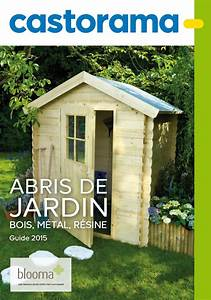 Castorama Abri De Jardin : catalogue castorama abris de jardin 2015 catalogue az ~ Dailycaller-alerts.com Idées de Décoration