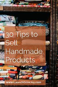Sell handmade - 30 tips to sell your handmade products