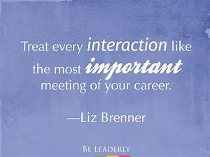 Leaderly Quote:... Important Meeting Quotes