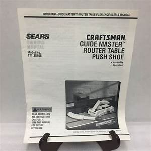 Craftsman Guide Master Router Table Push Shoe Instruction