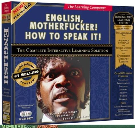 English Motherfucker Do You Speak It Meme - 21 best images about samuel l jackson memes on pinterest a lady the force and pulp fiction