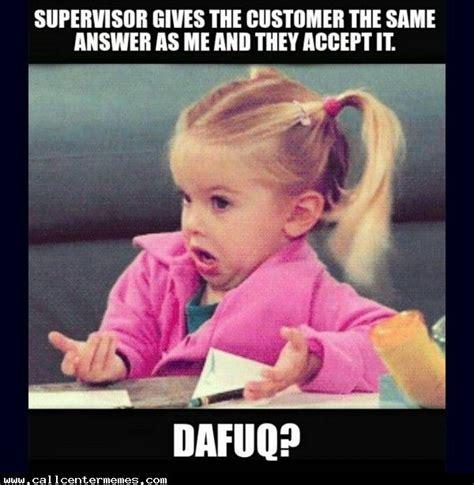 Supervisor Meme - 15 best call center fun images on pinterest office humor work funnies and work humor