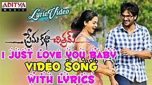 I Just Love You Baby Video Song With Lyrics II Prema Katha ...