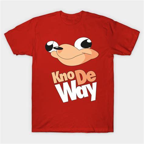 Meme Shirts Kno De Way Knuckles Meme Shirt