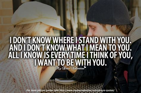 Know Stand Quotes Where Wanting You I