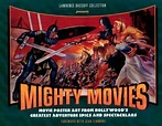 Mighty Movies : Lawrence Bassoff : 9781886310148