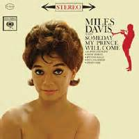 Miles Davis - Someday My Prince Will Come- The Audio Beat ...