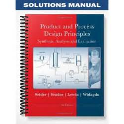 Solutions Manual For Product And Process Design Principles