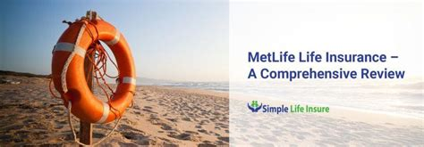 metlife life insurance    comprehensive review
