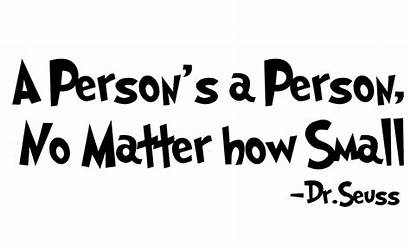 Seuss Why Dr Quotes Person Quote Aborts