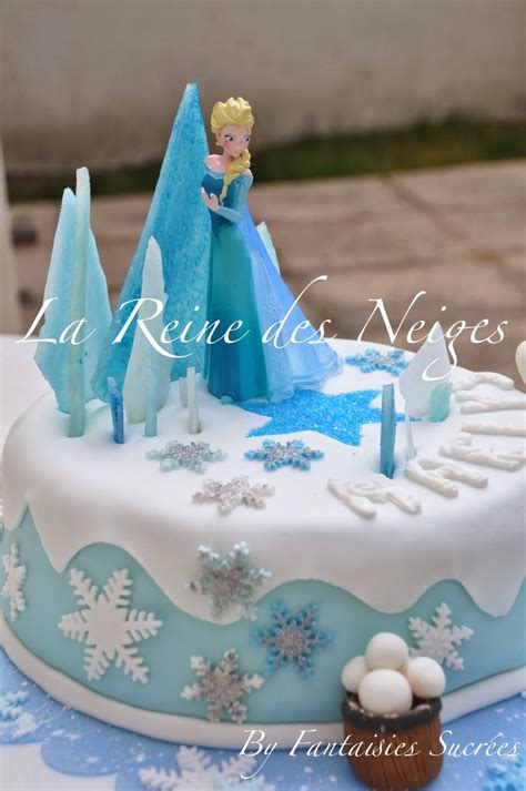 fantaisies sucr 233 es la reine des neiges g 226 teau d anniversaire 3d p 226 te 224 sucre