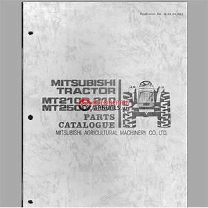 Mitsubishi Tractor Mt210 Mt210d Mt250 Mt250d  Parts