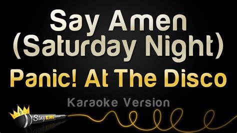 Say Amen (saturday Night) (karaoke