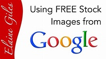 Using FREE Stock Images from Google - YouTube