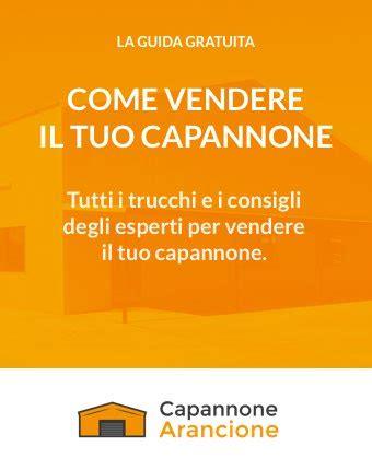 vendere capannone capannone arancione capannoni