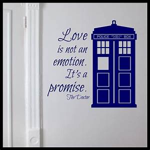decal drama love is not an emotion it39s a promise dr With the best of doctor who wall decals